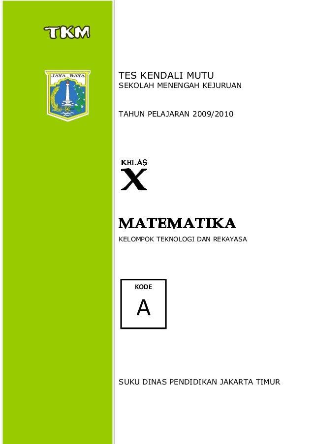 Cover soal tkm x tahun 2009 2010