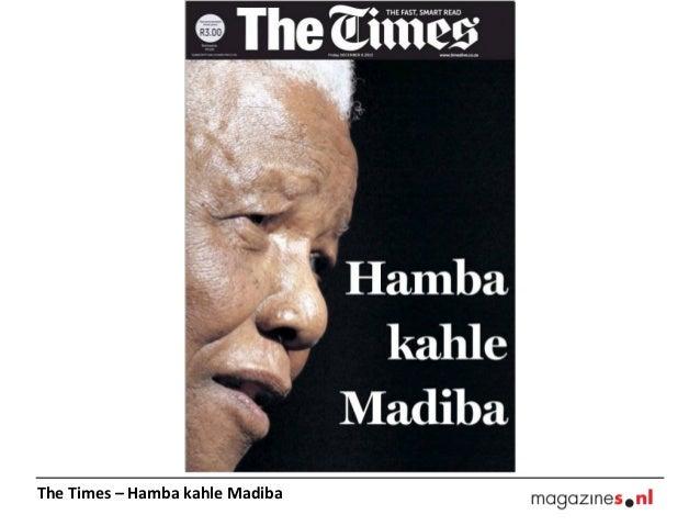 The Times – Hamba kahle Madiba