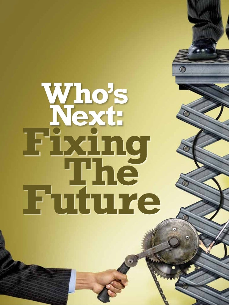 Who'sNext:Fixing  TheFuture