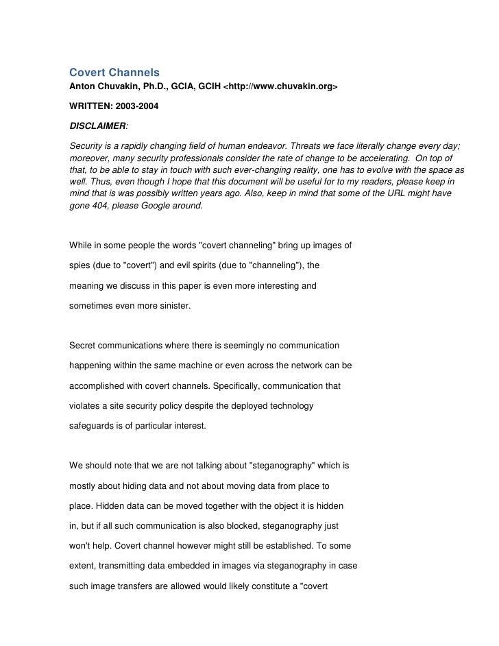 Covert Channels<br />Anton Chuvakin, Ph.D., GCIA, GCIH <http://www.chuvakin.org><br />WRITTEN: 2003-2004<br />DISCLAIMER:<...
