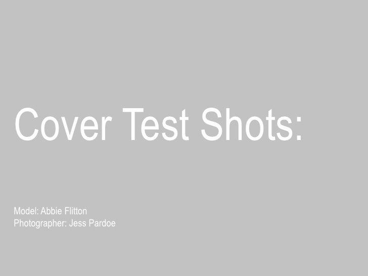 Cover Test Shots:<br />Model: AbbieFlittonPhotographer: Jess Pardoe<br />