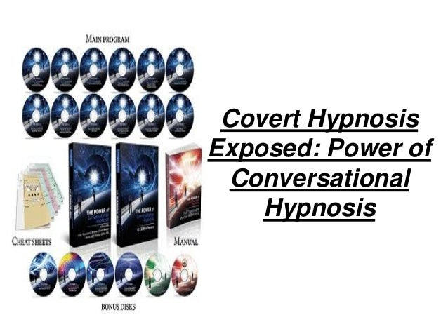 Covert hypnosis exposed   power of conversational hypnosis