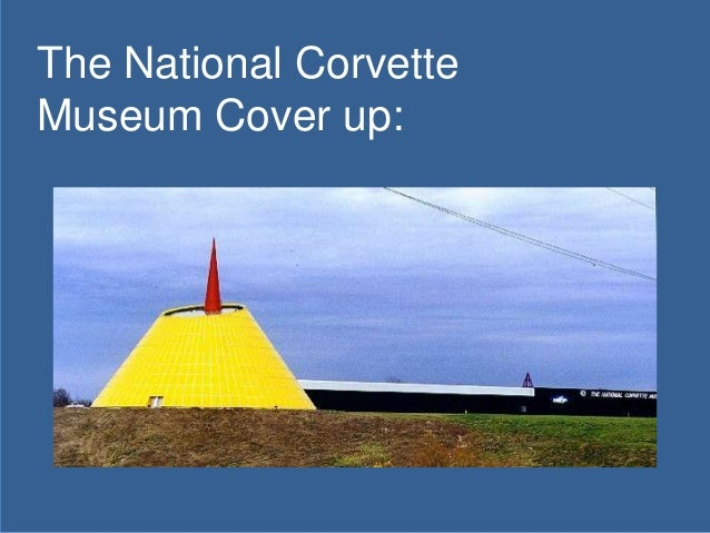 The National Corvette Museum Cover up: