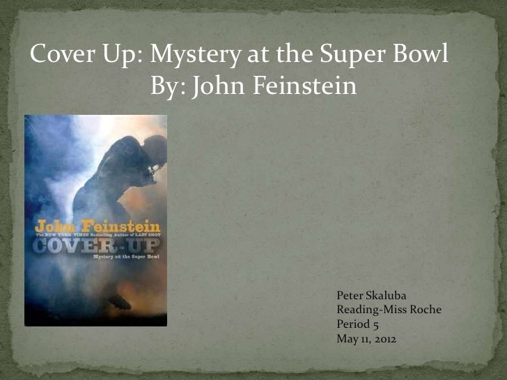 Cover up mystery at the super bowl by peter skaluba