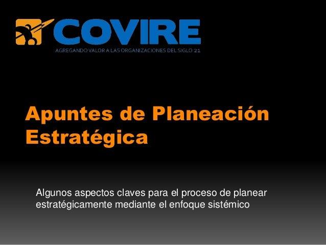 Covire apuntes planeacion estrategica