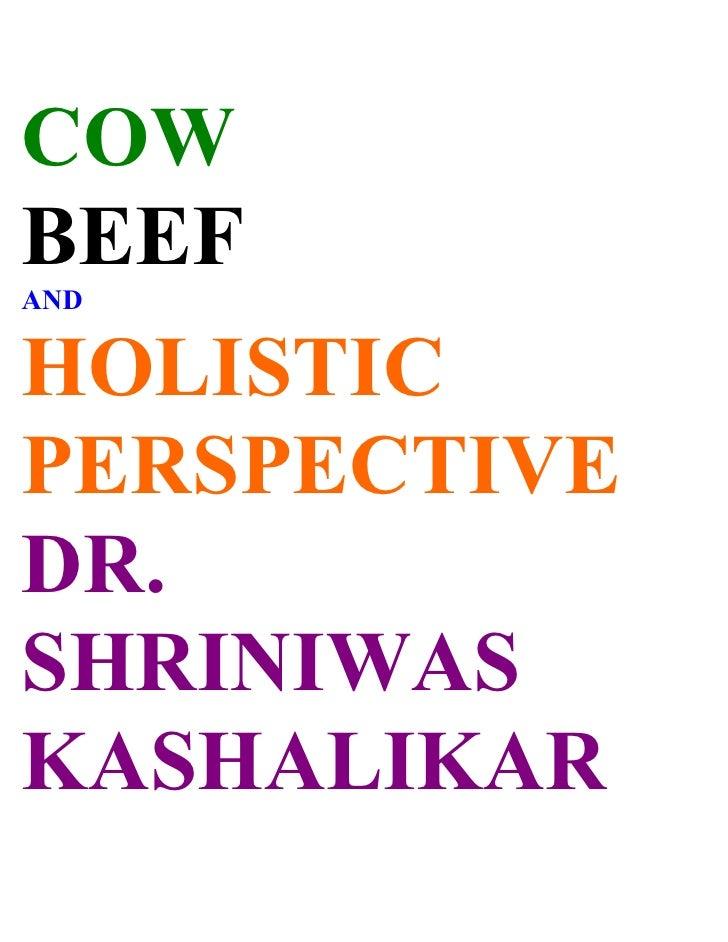 COW BEEF AND   HOLISTIC PERSPECTIVE DR. SHRINIWAS KASHALIKAR