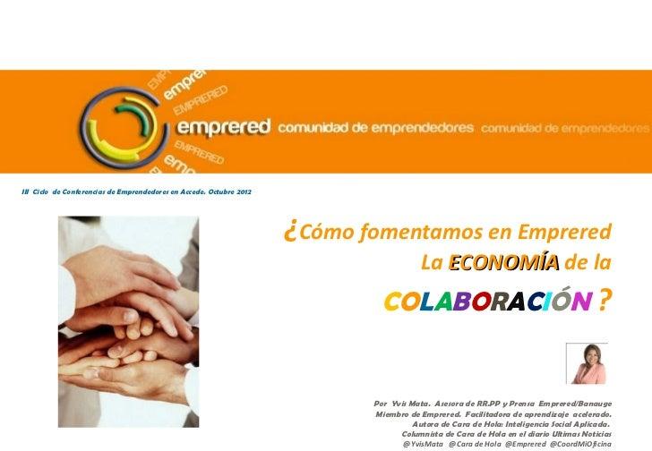 III Ciclo de Conferencias de Emprendedores en Accede. Octubre 2012                                                        ...