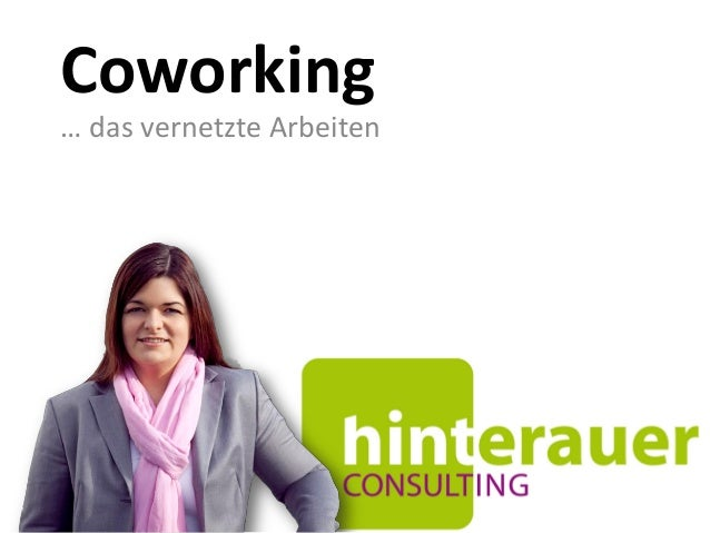 Coworking … das vernetzte Arbeiten