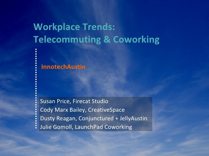 Workplace Trends: Coworking & Telecommuting