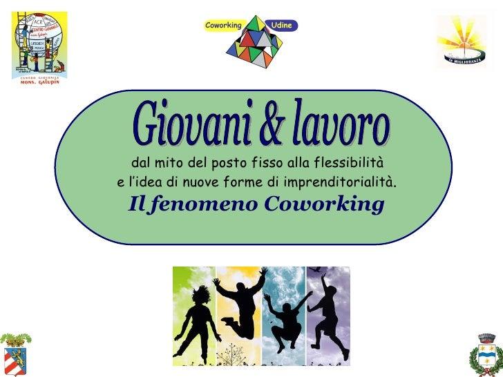 GIOVANI & LAVORO: il fenomeno coworking