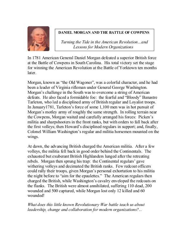 DANIEL MORGAN AND THE BATTLE OF COWPENS                    Turning the Tide in the American Revolution…and                ...