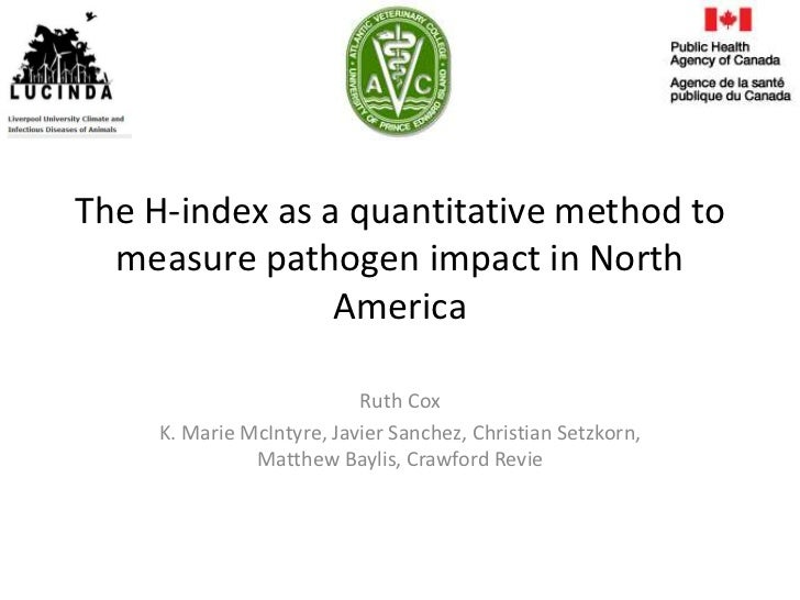 The H-index as a quantitative method to  measure pathogen impact in North                America                          ...