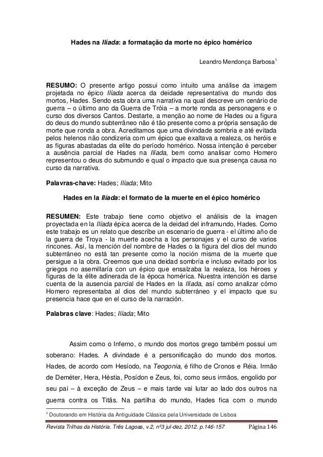 Revista Trilhas da História. Três Lagoas, v.2, nº3 jul-dez, 2012. p.146-157 Página 146 Hades na Ilíada: a formatação da mo...