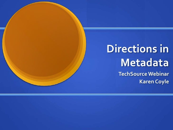 Directions In Metadata--Main Presentation