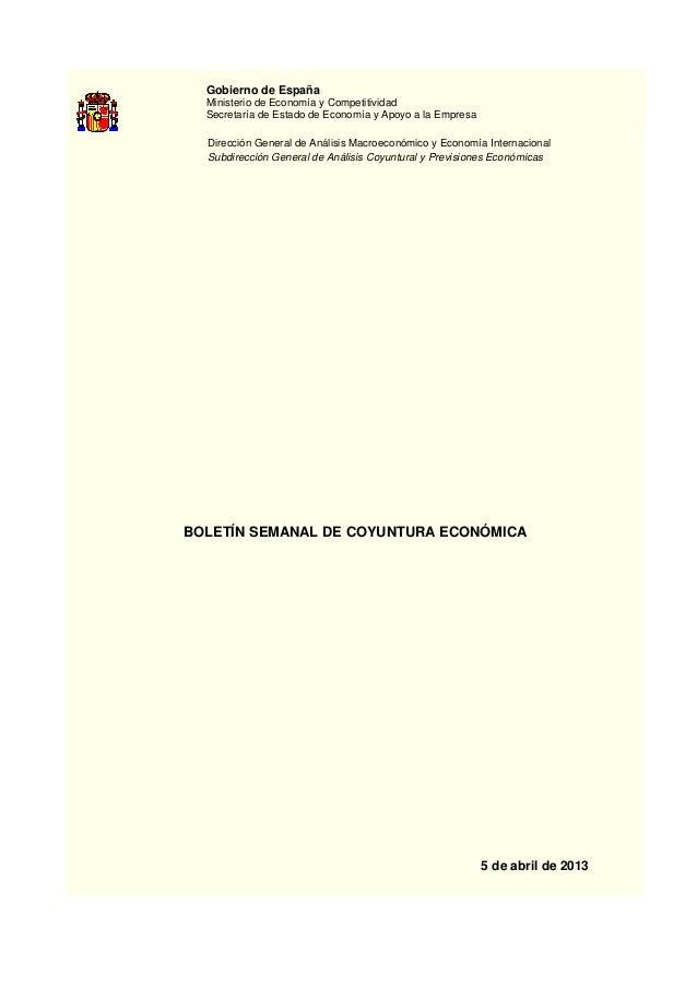 Gobierno de España  Ministerio de Economía y Competitividad  Secretaría de Estado de Economía y Apoyo a la Empresa  Direcc...
