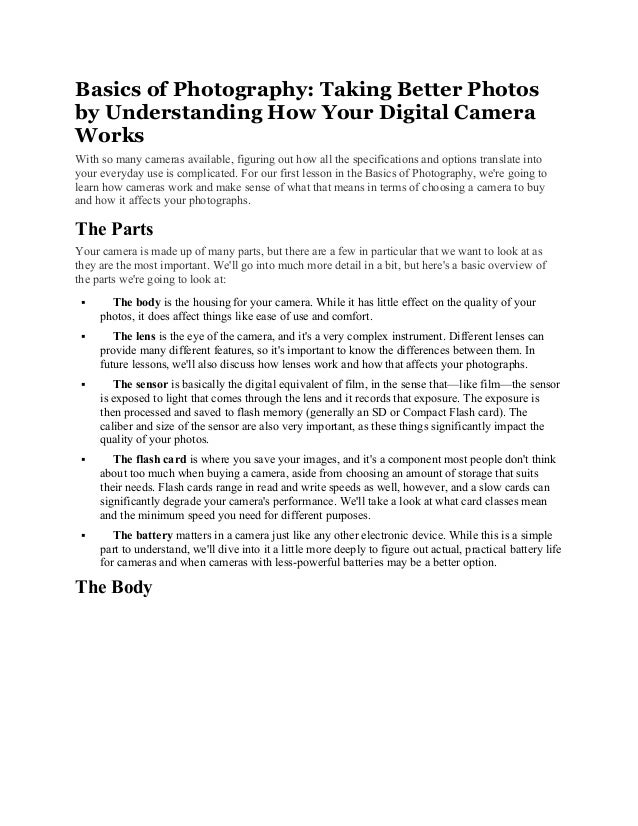 Basics of Photography: Taking Better Photos by Understanding How Your Digital Camera Works With so many cameras available,...