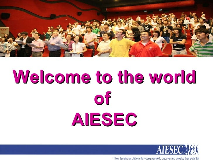 Welcome to the world of  AIESEC