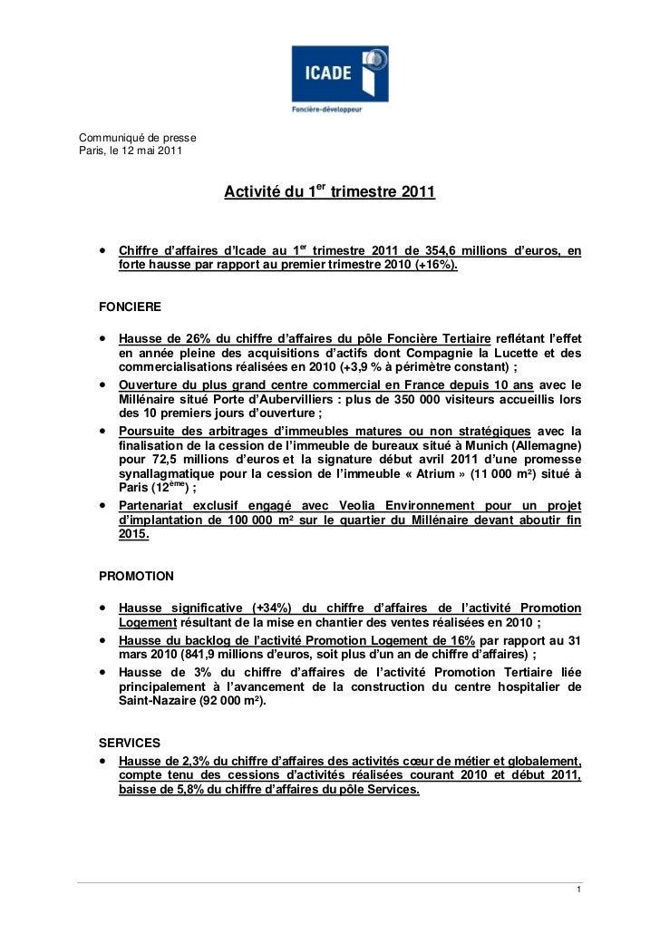 Communiqué de presseParis, le 12 mai 2011                         Activité du 1er trimestre 2011      Chiffre d'affaires ...
