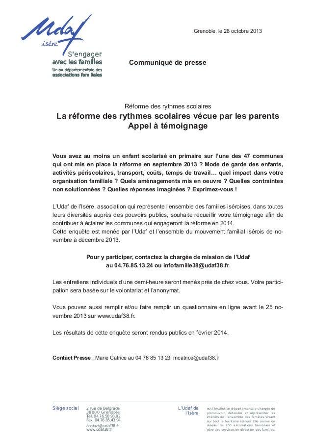 Grenoble, le 28 octobre 2013  Communiqué de presse  Réforme des rythmes scolaires  La réforme des rythmes scolaires vécue ...