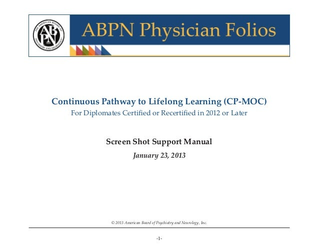 -1- Screen Shot Support Manual Continuous Pathway to Lifelong Learning (CP-MOC) For Diplomates Certified or Recertified in 2...