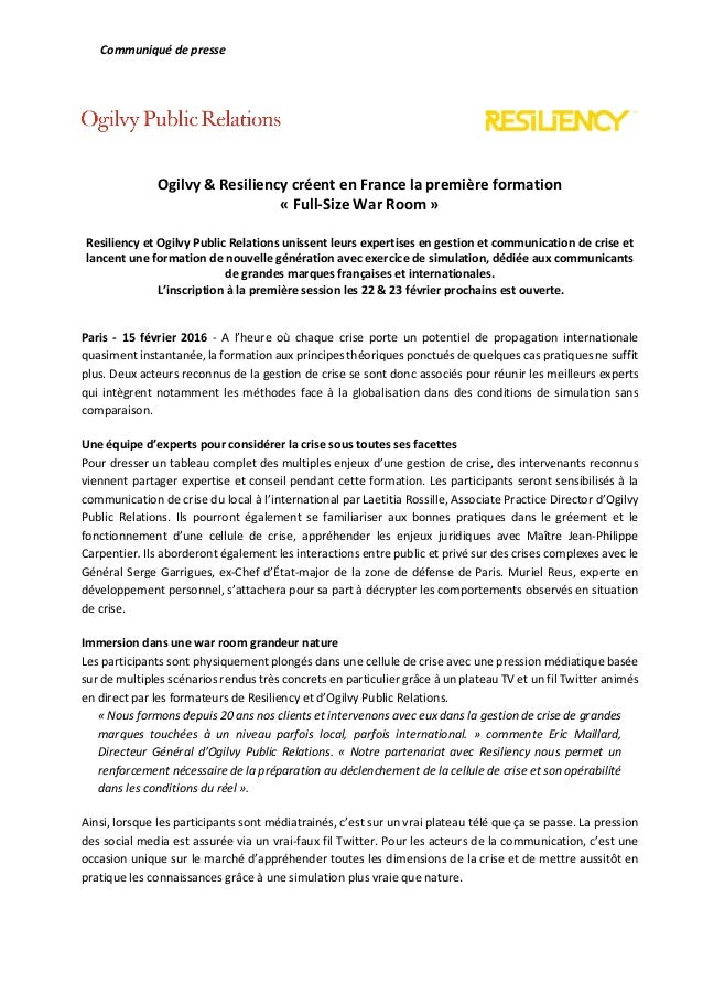 Communiqué de presse Ogilvy & Resiliency créent en France la première formation « Full-Size War Room » Resiliency et Ogilv...