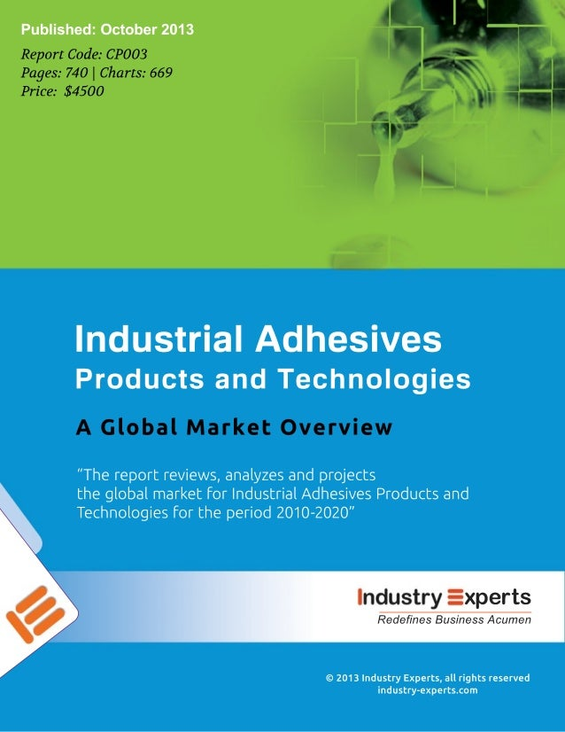 Industrial Adhesives: Products and Technologies – A Global Market Overview
