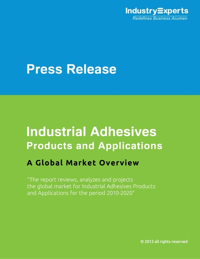 Pressure Sensitive Products Leading Industrial Adhesives Global Market to Reach $40bn by 2020