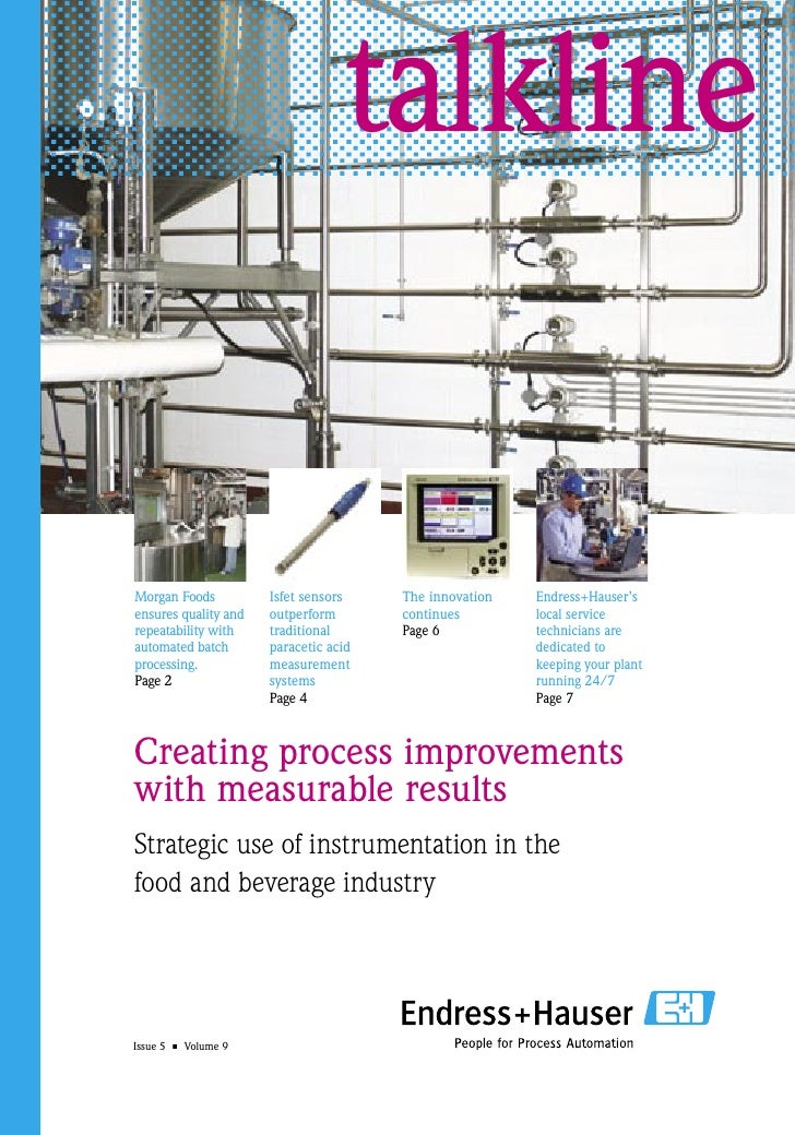 talklineMorgan Foods          Isfet sensors    The innovation   Endress+Hauser'sensures quality and   outperform       con...