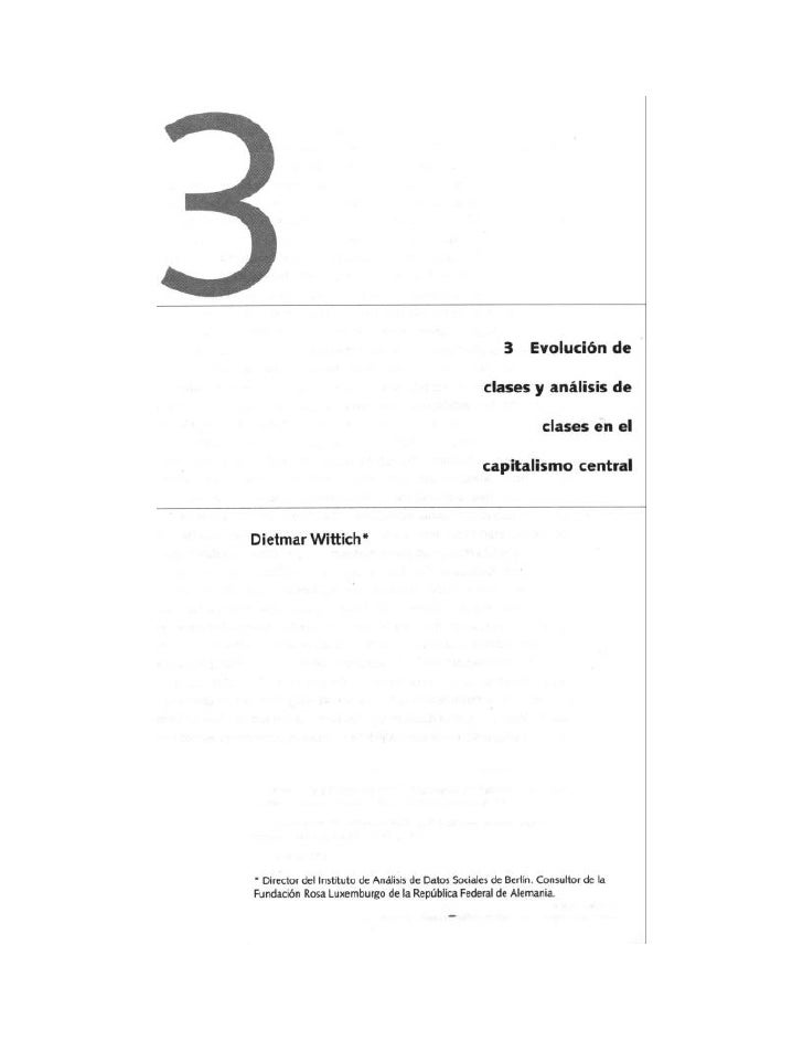 Cp03 evolución de clases y análisis de clases en el capitalismo central   dietmar wittich