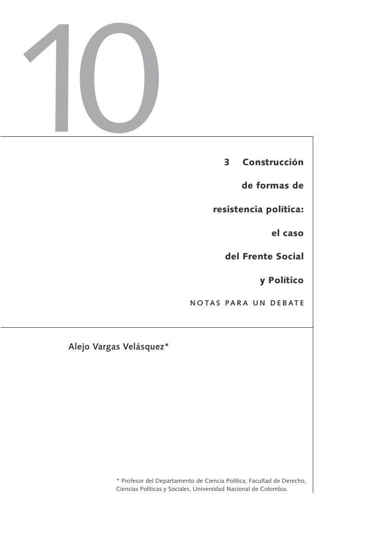 Cp10 construcción de formas de resistencia política  el caso del frente social y político.(notas para un debate.) - alejo vargas velásquez