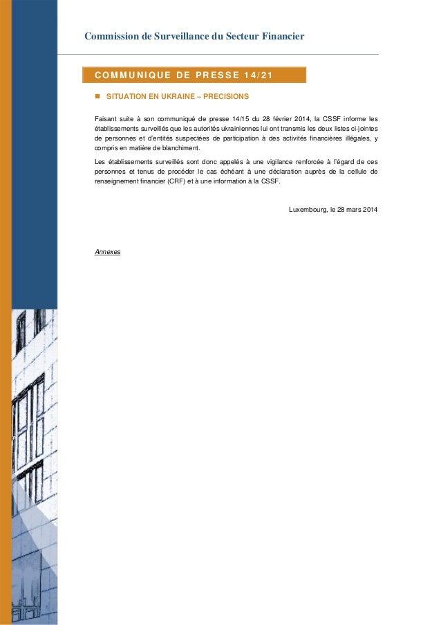 Commission de Surveillance du Secteur Financier C O M M U N I Q U E D E P R E S S E 1 4 / 2 1  SITUATION EN UKRAINE – PRE...