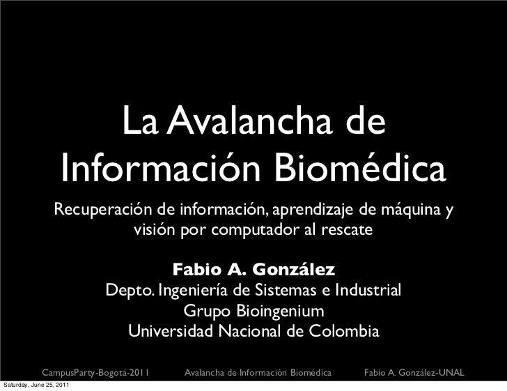 La Avalancha de                   Información Biomédica                 Recuperación de información, aprendizaje de máquin...
