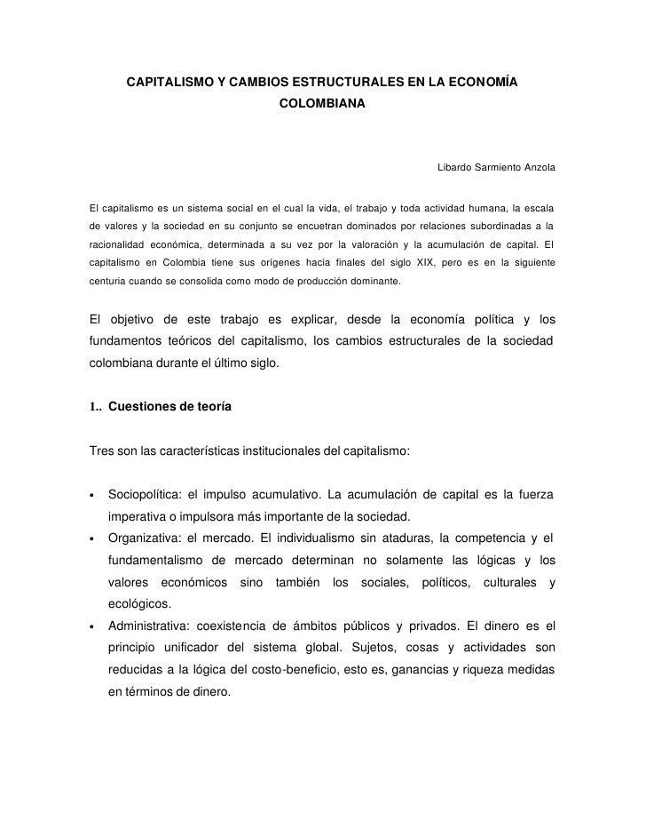 CAPITALISMO Y CAMBIOS ESTRUCTURALES EN LA ECONOMÍA                                         COLOMBIANA                     ...
