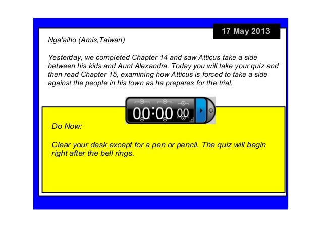 17May2013DoNow:Clearyourdeskexceptforapenorpencil.Thequizwillbeginrightafterthebellrings.Ngaaiho(Ami...
