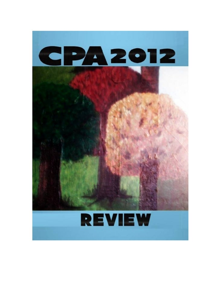 2012 CPA Review (SAMPLE)            by T.SMITH      Copyright 2010 T.SMITH        Smashwords Edition        Books are Avai...