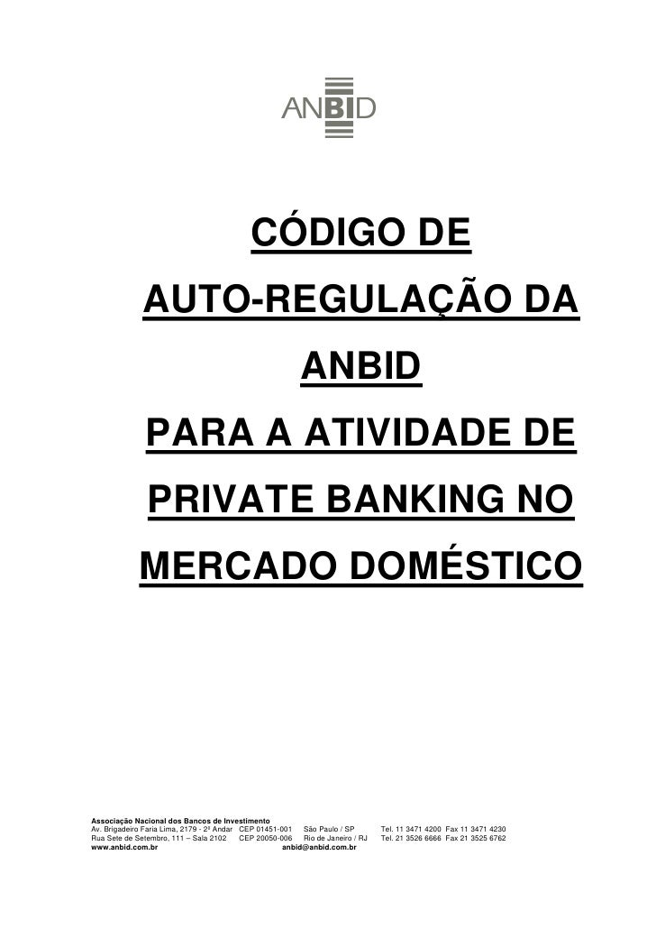 CÓDIGO DE               AUTO-REGULAÇÃO DA                                                           ANBID                P...