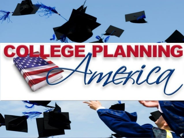 Your licensed Presenter Dave Coen 714-813-1703 Welcome to the College Planning America Workshop