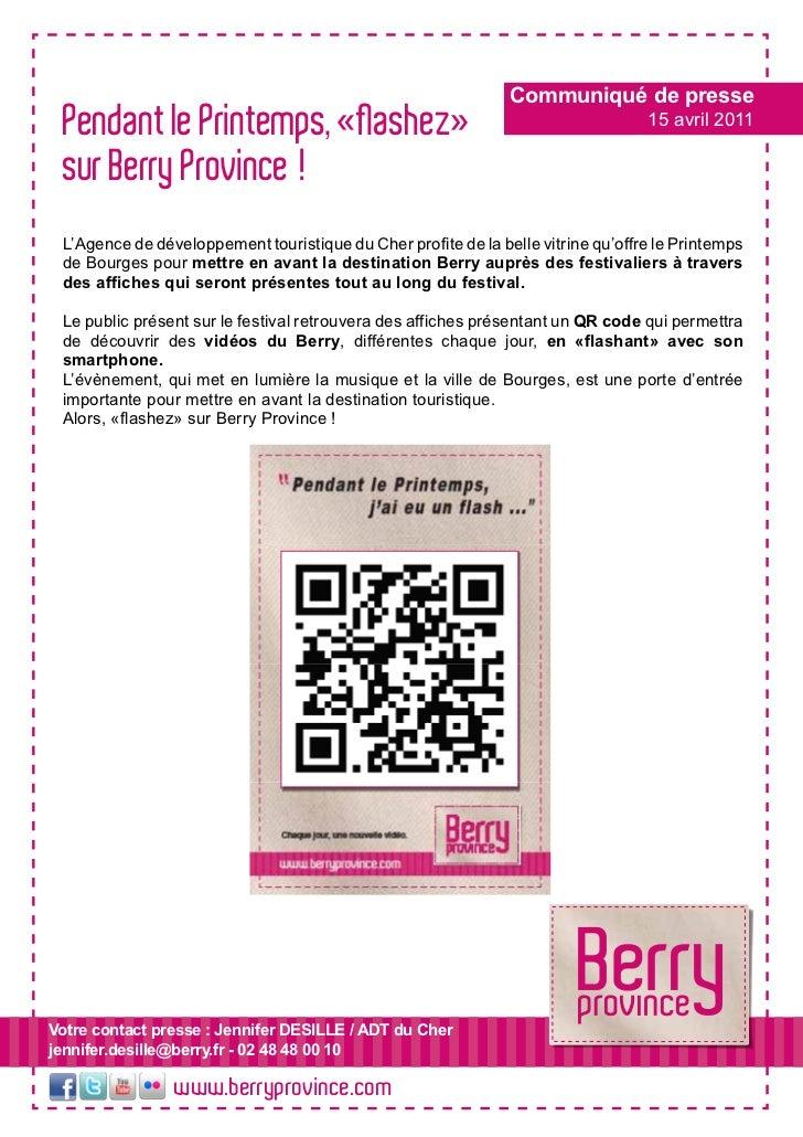 Communiqué de presse Pendant le Printemps, «flashez»                                                  15 avril 2011 sur Be...