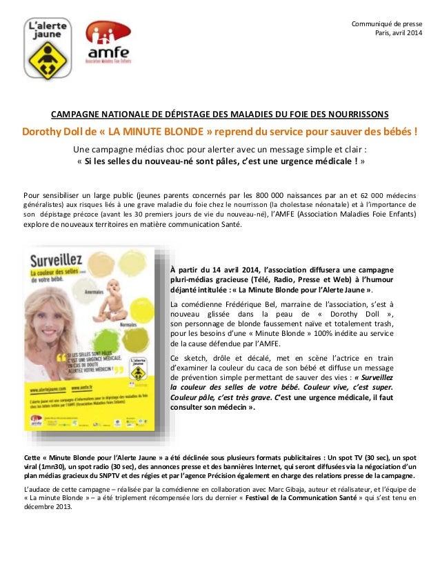 Communiqué de presse Paris, avril 2014 CAMPAGNE NATIONALE DE DÉPISTAGE DES MALADIES DU FOIE DES NOURRISSONS Dorothy Doll d...