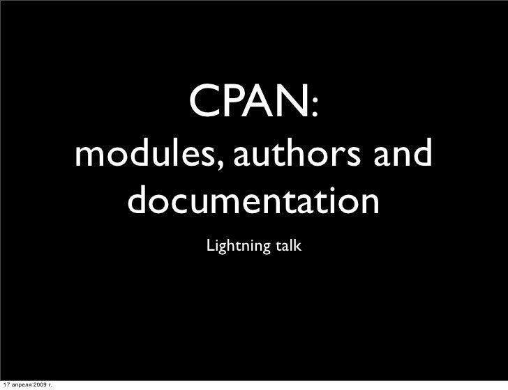 CPAN:                     modules, authors and                       documentation                            Lightning ta...