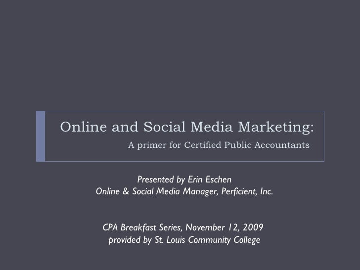 Online and Social Media Marketing:A primer for Certified Public Accountants