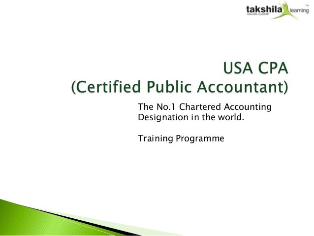 The No.1 Chartered AccountingDesignation in the world.Training Programme