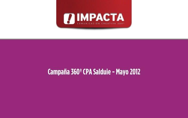 Campaña 360º CPA Salduie - Mayo 2012