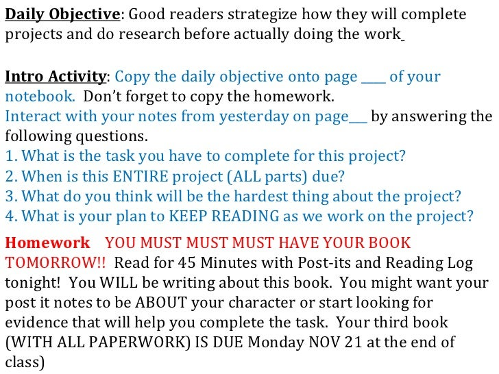 Daily Objective : Good readers strategize how they will complete projects and do research before actually doing the work  ...