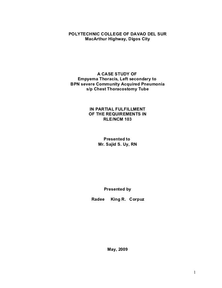 POLYTECHNIC COLLEGE OF DAVAO DEL SUR       MacArthur Highway, Digos City                A CASE STUDY OF   Empyema Thoracis...