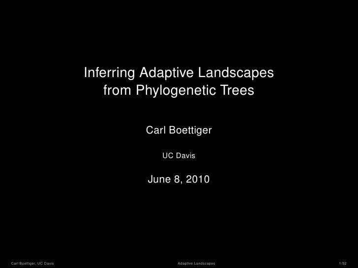 Inferring Adaptive Landscapes                                from Phylogenetic Trees                                      ...