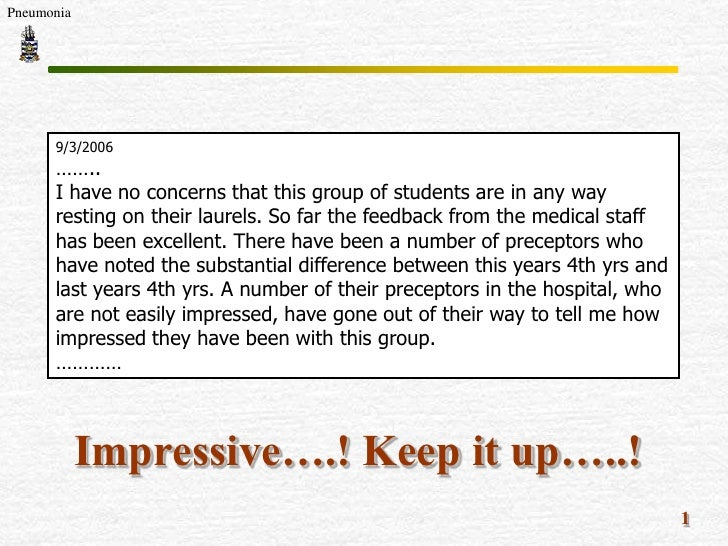 Pneumonia           9/3/2006       ……..       I have no concerns that this group of students are in any way       resting ...