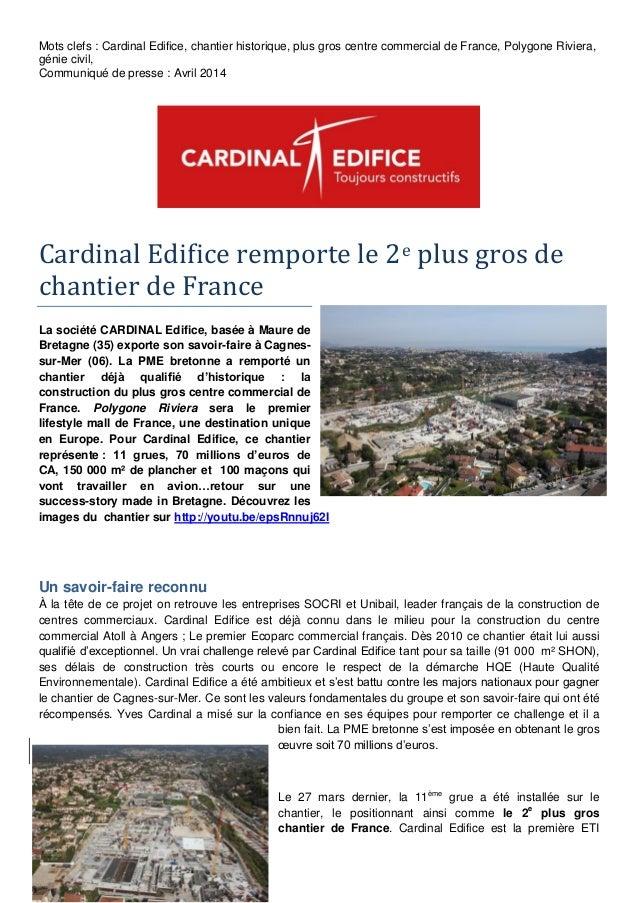 Mots clefs : Cardinal Edifice, chantier historique, plus gros centre commercial de France, Polygone Riviera, génie civil, ...