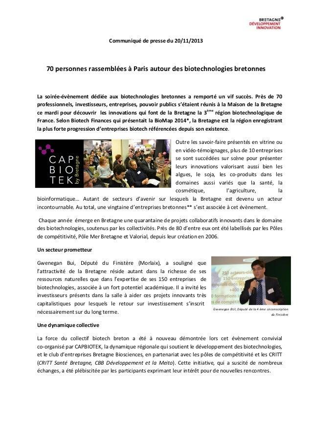Communiqué de presse du 20/11/2013  70 personnes rassemblées à Paris autour des biotechnologies bretonnes  La soirée-évène...
