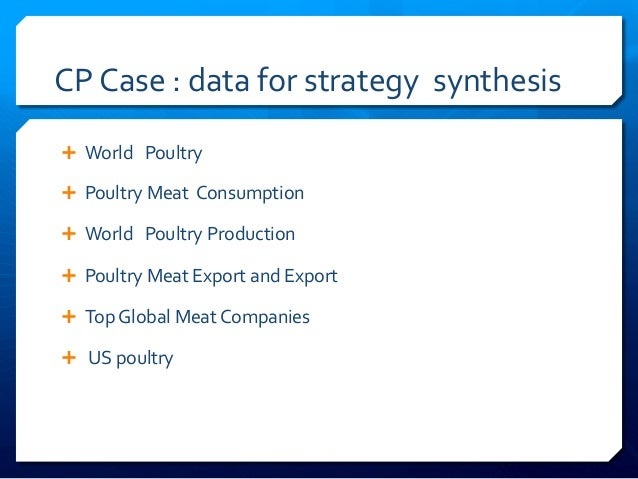 CP  Case  :  data  for  strategy    synthesis   Ê World      Poultry   Ê Poultry  Meat   ...